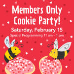 Members-Only Cookie Party!