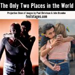 The Only Two Places in the World: Projection Show Opening Reception