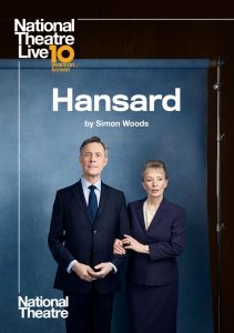 "National Theatre Live ""Hansard"" -CANCELLED"