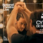 "National Theatre Live ""Cyrano de Bergerac"" -POSTPONED"