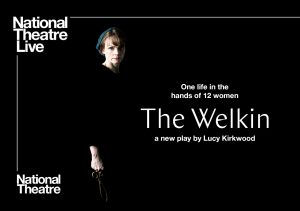 """National Theatre Live """"The Welkin""""- CANCELLED"""