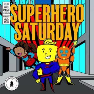 Superhero Saturday