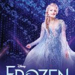 DISNEY'S FROZEN -RESCHEDULED