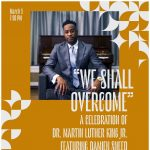 """We Shall Overcome"" – A Celebration of Dr. Martin Luther King, Jr., Featuring Damien Sneed"