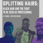 Black History Month - Splitting Hairs Panel Discussion
