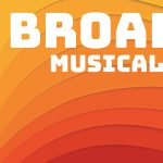 Broadway Hits Musical Theatre Camp
