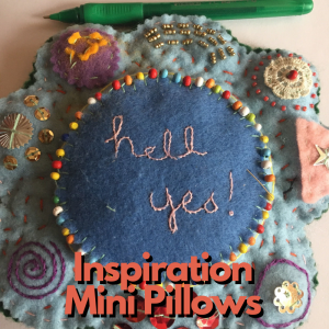 (Cancelled) Inspiration Mini Pillows Workshop