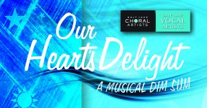 Our Heart's Delight: A Musical Dim Sum