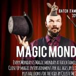 Magic Monday -POSTPONED