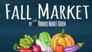 Fall Market by Farmers Market Ogden 2021
