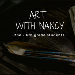 Canceled: Art Class with Nancy - Children's Art Class