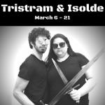Tristram & Isolde -CANCELLED