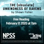 THE (obsolete) UNKINDNESS OF RAVENS by Shawn Fisher