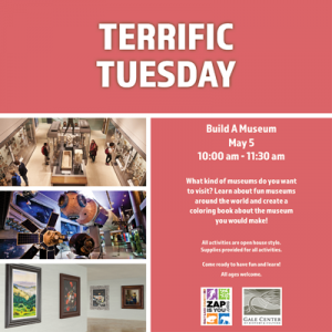 CANCELLED Terrific Tuesday: Build a Museum