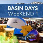 Basin Days Weekend 1
