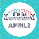 Action Utah's Bridge Builder Breakfast -POSTPONED