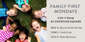 Family First Mondays- CANCELLED