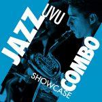 CANCELLED: Spring Jazz Combo Showcase