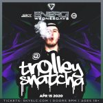 Energi Wednesdays: Trolley Snatcha (18+) -POSTPONED