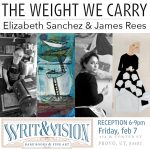Opening Reception: The Weight We Carry