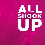 All Shook Up- POSTPONED