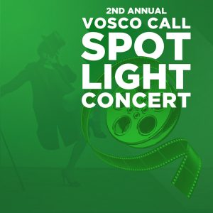 Second Annual (VIRTUAL) Vosco Call Spotlight Conce...