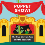 Puppet Show | The True Story of Jack and the Beanstalk- CANCELLED
