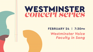 Westminster Voice Faculty in Song