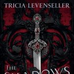 Tricia Levenseller | The Shadows Between Us