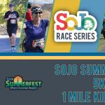SoJo Summerfest 5K & Kids 1 Miler 2020
