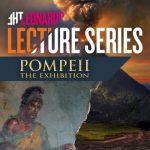 The Leonardo Lecture Series: POMPEII -CANCELLED