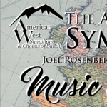AMERICAN WEST SYMPHONY *** CANCELLED ***