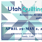 Utah Quilting and Sewing Marketplace 2020 -CANCELLED