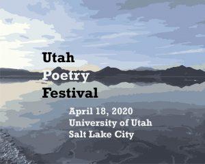 2020 Utah Poetry Festival -CANCELLED