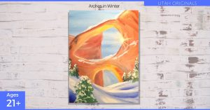 Arches in Winter - Paint & Wine Night Park City