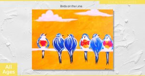 Birds on the Line - SLC Painting Experience