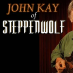 An Intimate Evening with JOHN KAY of Steppenwolf- CANCELLED