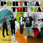 PORTUGAL. THE MAN - CANCELED