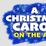 A Christmas Carol on the Air - 2020- CANCELLED