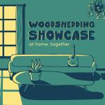 Woodshedding Showcase: At Home, Together