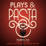 CANCELLED Plays & Pasta