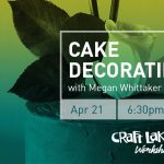 Craft Workshop (21+): Cake Decorating with Noisette- CANCELLED