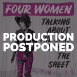 POSTPONED TO JULY: FOUR WOMEN TALKING ABOUT THE MAN UNDER THE SHEET by Elaine Jarvik