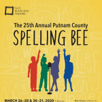 The 25th Annual Putnam County Spelling Bee -CANCELLED