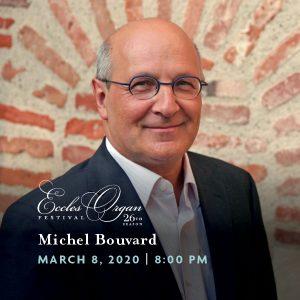 Michel Bouvard - Eccles Organ Festival concert