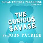 The Curious Savage by John Patrick -POSTPONED