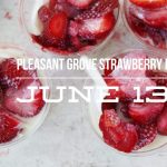 Pleasant Grove 2020 Strawberry Days- PARTIALLY CANCELLED
