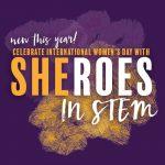 SHEroes in STEM