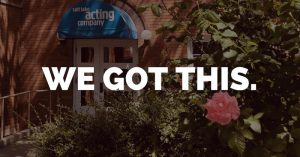 Salt Lake Acting Company Announces COVID-19 Stories Initiative WE GOT THIS