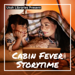 Cabin Fever Story Time